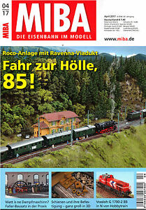 MIBA Die Eisenbahn im Modell! 04/2017!Top Zustand!Ungele<wbr/>sen!!