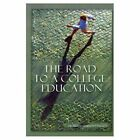 Road to a College Education 9780759616400 by Rubye Graham Emerson Paperback