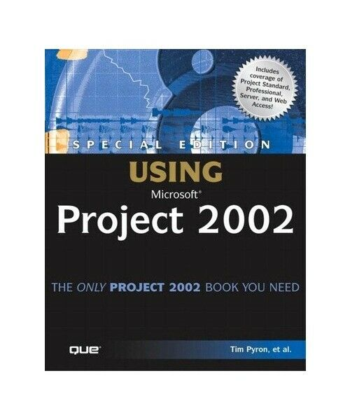 """Tim Pyron """"Special Edition Using Microsoft Project 2002"""""""