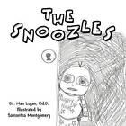 The Snoozles by Dr Nan Lujan Ed D (Paperback / softback, 2012)