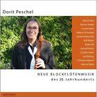 Neue Blockflötenmusik des 20. Jahrhunderts (2008)