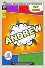 Superhero Andrew: A 6 X 9 Line Journal by One Jacked Monkey Publications (Paperback / softback, 2016)