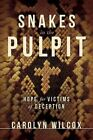 Snakes in the Pulpit by Carolyn Wilcox (Paperback / softback, 2010)