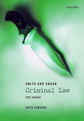 """AS NEW"" Smith and Hogan Criminal Law, Ormerod, David, Book"