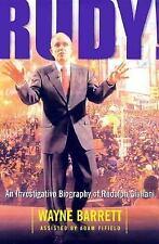 Rudy! : An Investigative Biography of Rudy Giuliani by Wayne Barrett (2001, P...