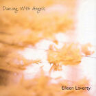 Dancing With Angels * by Eileen Laverty (CD, Jan-2001, Eile)