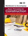 Workbook for Huth's Residential Construction Academy: Basic Principles for Construction by Mark W. Huth (Paperback, 2015)