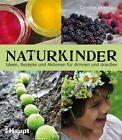 Naturkinder von Caroline Hosmann (2012, Taschenbuch)