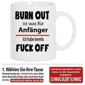 Lustige Spruche Tasse Burn Out Fun Witzig 18 20 30 40 50 60