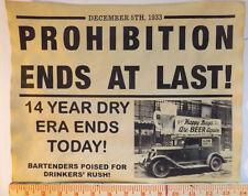 Prohibition Ends at Last Sign, 11x14, gangster, bootleg, beer, moonshine, poster