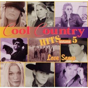 Details about New: COOL COUNTRY HITS Vol 5 Love Songs CD ft Wynonna, Sawyer  Brown, etc