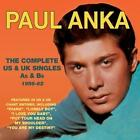The Complete US & UK Singles As & Bs 1956-62 von Paul Anka (2016)