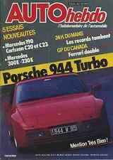 AUTO HEBDO n°476 du 20 Juin 1985 PORSCHE 944 TURBO MERCEDES 190 CARLSSON
