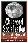 Childhood Socialization by James Garbarino (Paperback, 2005)