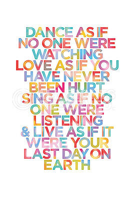 *NEW* Dance As If No-One Were Watching - Inspirational Posters - Love Sing Live