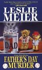 Father's Day Murder by Leslie Meier (2004, Paperback)