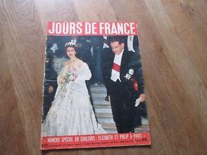 REVUE-JOURS-DE-FRANCE-127-1957-elizabeth-philip-angleterre-a-paris