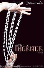 Livre  - Cabaret   Tomme 1  - Ingénue -  Jillian Larkin