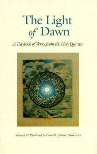 The Light of Dawn by Helminski, Camille Adams