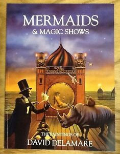 SIGNED-Mermaids-and-Magic-Shows-The-Paintings-of-David-Delamare-1994-PB-VG