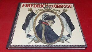 Friedrich der Große und seine Zeit in Wort und Bild