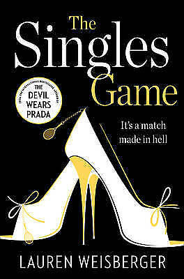 1 of 1 - THE SINGLES GAME - Lauren Weisberger - NEW Paperback - clearance stock