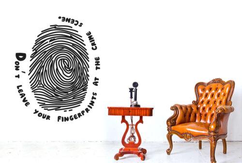 Não deixe suas impressões digitais na cena do crime Wall Stickers Vinyl arte decalques