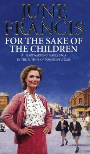 1 of 1 - Very Good, For the Sake of the Children, June Francis, Book