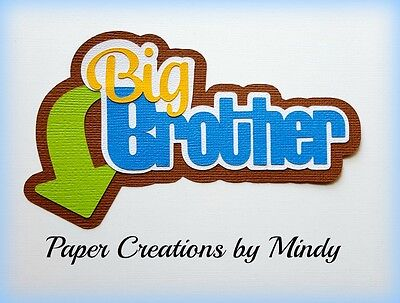 Craftecafe Mindy family big brother premade paper piece scrapbook die cut Title