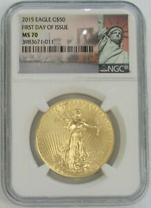 2015 GOLD AMERICAN EAGLE $50 1oz COIN NGC MINT STATE 70 FDOI