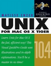 Unix for Mac OS X 10.4 Tiger: Visual QuickPro Guide 2nd Edition
