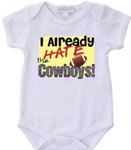 I Already Hate the Cowboys Football Baby Bodysuit New Gift Choose Size /& Color