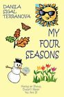 My Four Seasons Having an Illness Doesn't Mean You Are Ill 9781438919911