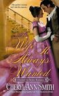 The Wife He Always Wanted by Cheryl Ann Smith (Paperback / softback, 2013)