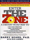 Enter the Zone by Barry Sears, Bill Lawren (Paperback, 1996)