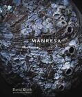 Manresa : An Edible Reflection by David Kinch and Christine Muhlke (2013, Hardcover)