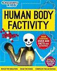 Discovery Kids Human Body Factivity: Build the Skeleton, Read the Book, Complete the Activities by Parragon Books (Paperback / softback, 2015)