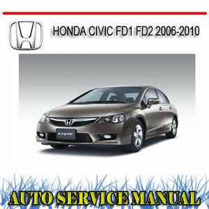honda civic fd1 fd2 2006 2010 service repair manual dvd ebay rh ebay com au 2010 honda civic factory service manual 2010 honda civic service manual download