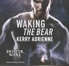 Waking the Bear by Kerry Adrienne (CD-Audio, 2016)