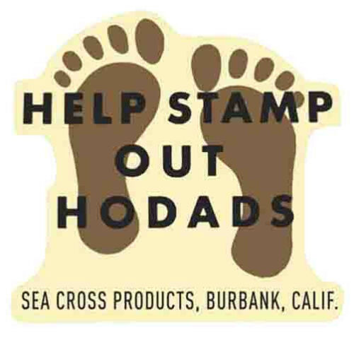 """/"""" Help Stamp Out Hodads /"""" Vintage Style Surf Surfing Sticker Travel Decal  CA"""