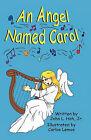 An Angel Named Carol by Jr John L Hoh (Paperback / softback, 2010)
