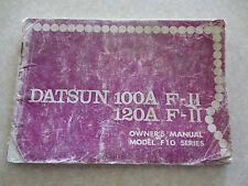 Original 1970s Datsun 120A F-11 100A F-11 owner's manual - Model F10 series