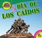 Dia de Los Caidos by Aaron Carr (Hardback, 2015)