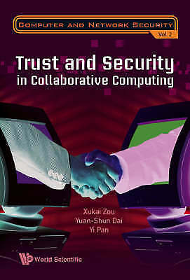 Trust and Security in Collaborative Computing (Computer and Network Security) b