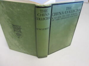 Acceptable-The-China-Collector-William-Lewer-1940-01-01-No-dust-jacket-Unda