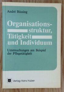 ORGANISATIONSSTRUKTUR-TATIGKEIT-INDIVIDUUM-PFLEGETATIGKEIT-Andre-Buessing-1992