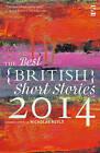 The Best British Short Stories: 2014 by Salt Publishing (Paperback, 2014)