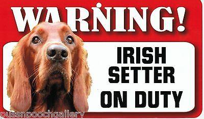 "Warning /""Irish Setter/"" on Duty-Laminated Cardboard Dog Breed Sign"