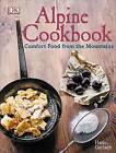 Alpine Cookbook by Hans Gerlach (Hardback, 2015)