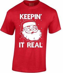 Keepin-It-Real-Men-039-s-T-Shirt-Funny-Merry-Christmas-Santa-shirt-Xmas-Gift-for-men